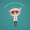 Śmieszne smutny kot - dziękuję Got It `s poniedziałek | Stock Vector Graphics